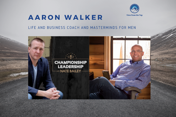 Championship Leadership Podcast with Nate Bailey