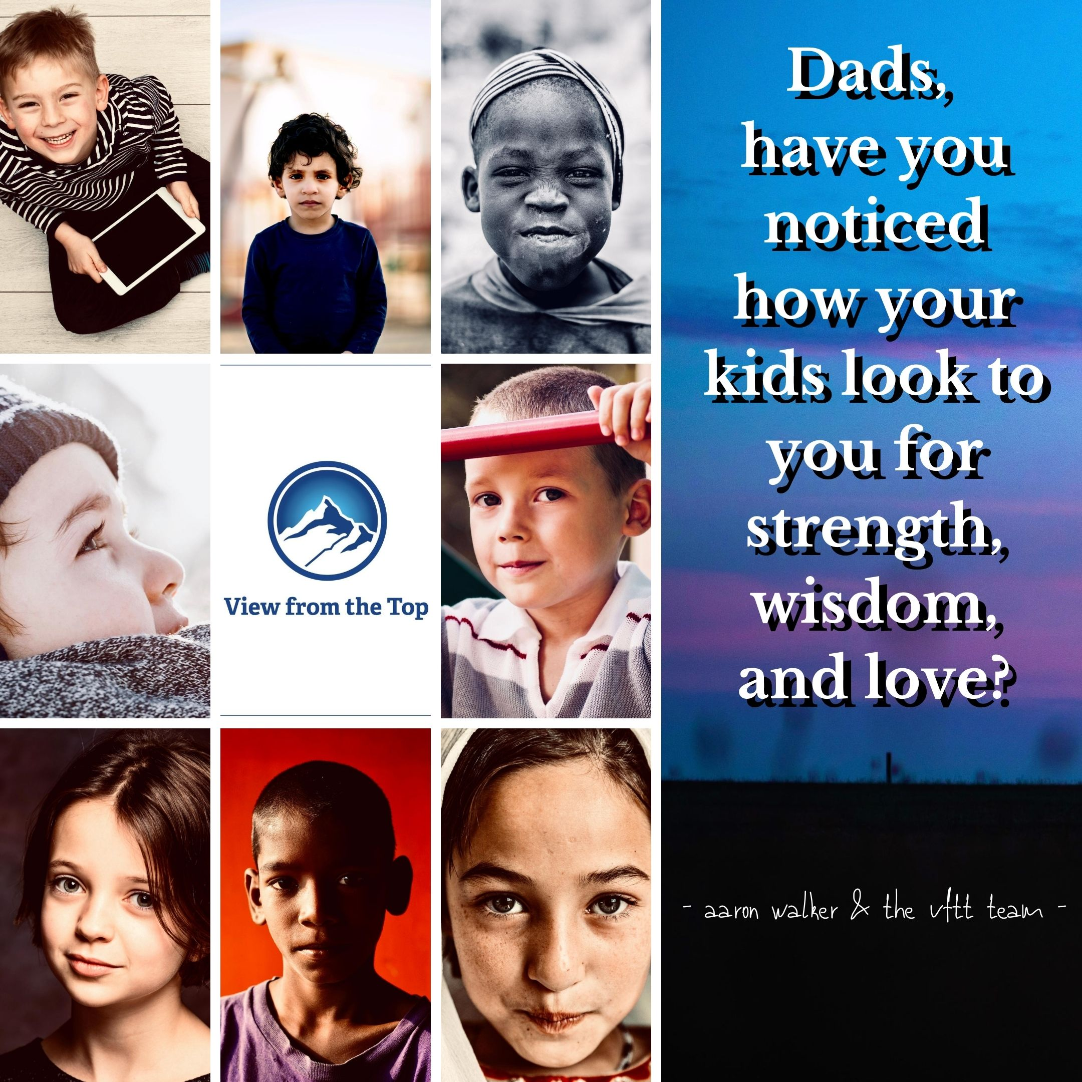 Dads, have you noticed how your kids look to you for strength, wisdom, and love_