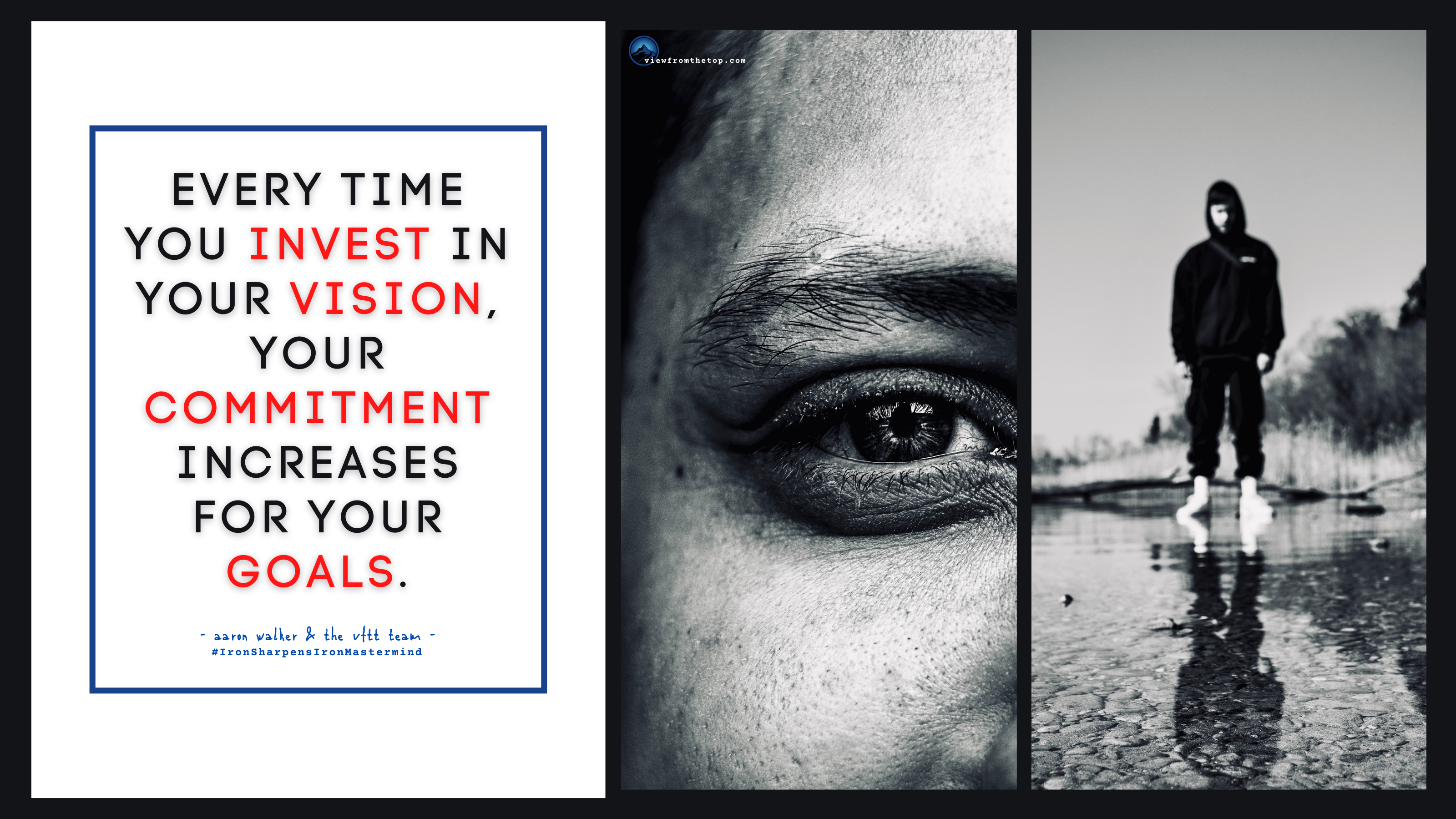 Every time you invest in your vision, your commitment increases for your goals. (2)