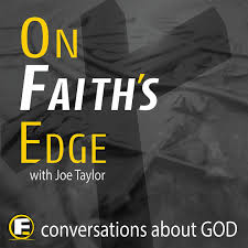 On Faith's Edge Podcast.jpeg