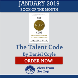 The Talent Code by Daniel Coyle View from the Top